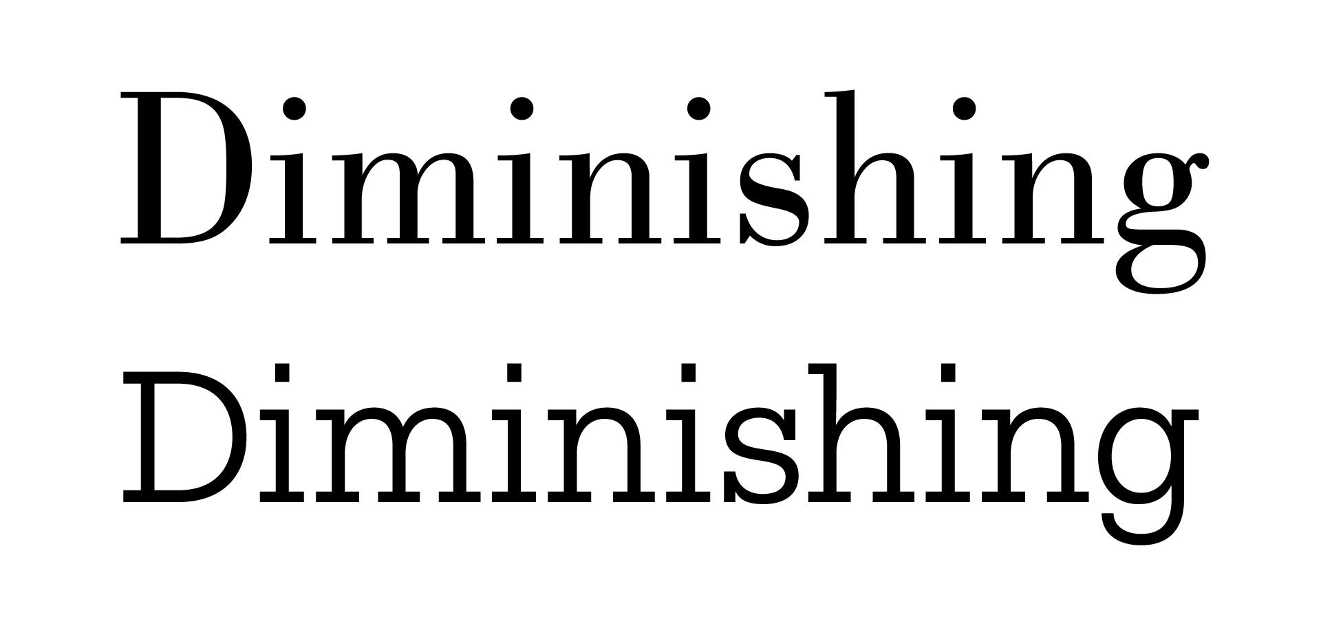 Diminishing