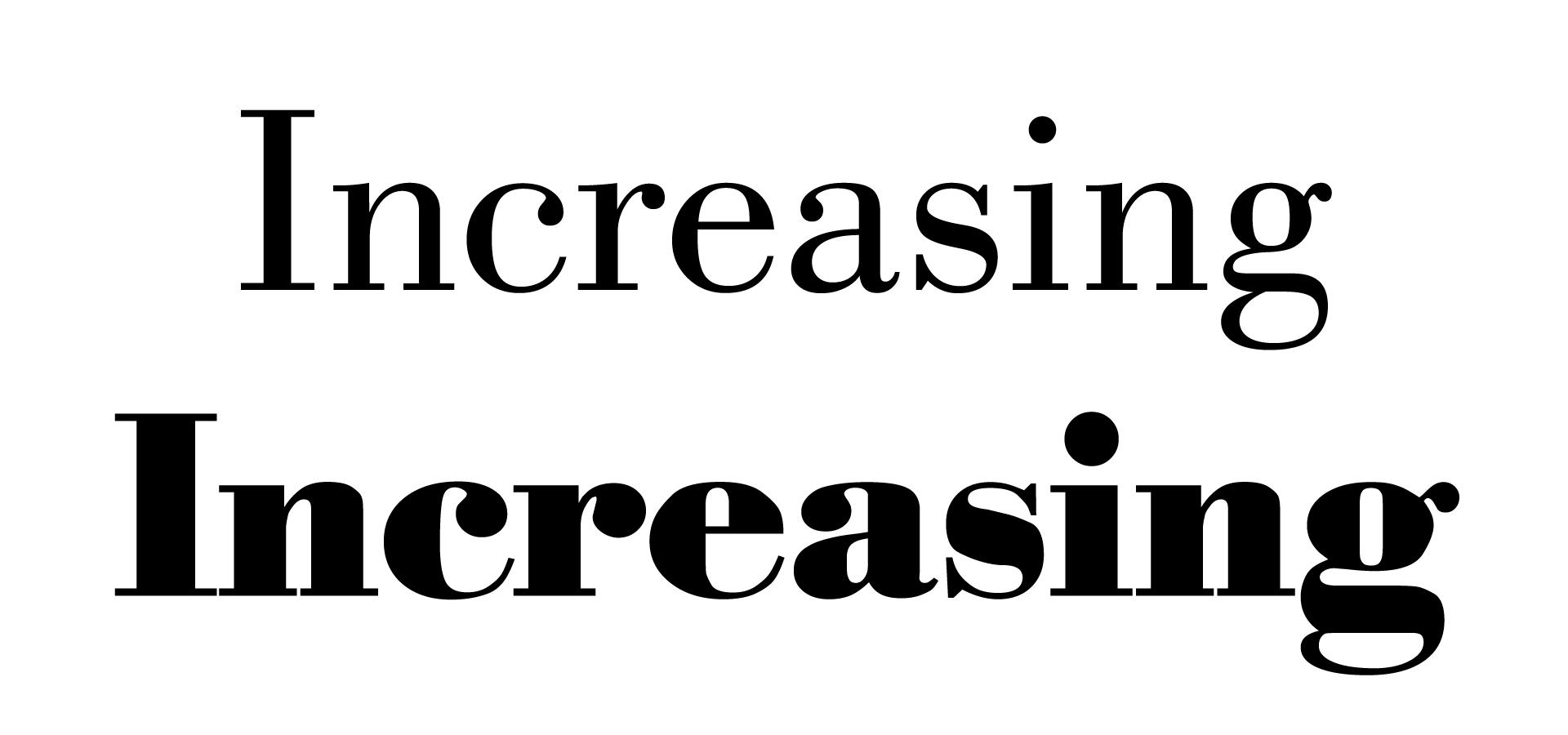 Increasing